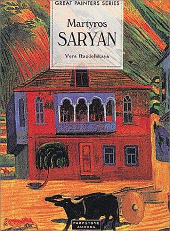 Martyros Saryan (1860-1972) (Great Painters)