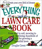 The Everything Lawn Care Book (Everything (Home Improvement))