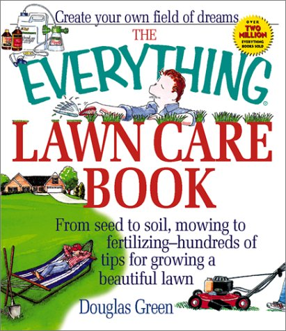 the-everything-lawn-care-book-everything-home-improvement