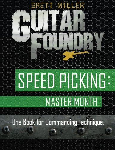 Speed Picking: Master Month: One Book for Commanding Technique