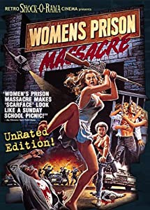 Womens Prison Massacre Uncut Edition!