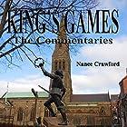 King's Games: The Commentaries Hörbuch von Nance Crawford Gesprochen von: Nance Crawford