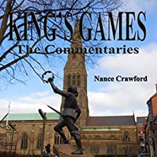 King's Games: The Commentaries Audiobook by Nance Crawford Narrated by Nance Crawford