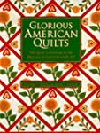 Glorious American Quilts: The Quilt C...