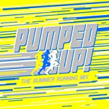 Various Artists Pumped Up The Summer Running Mix