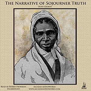 The Narrative of Sojourner Truth | [Olive Gilbert]
