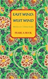 East Wind: West Wind (Oriental Novels of Pearl S. Buck)