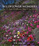 Wildflower Wonders: The 50 Best Wildf...