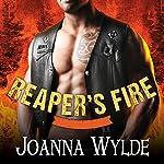 Reaper's Fire: Reaper's MC Series, Book 6   Joanna Wylde