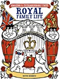 img - for Amazing & Extraordinary Facts: Royal Family Life book / textbook / text book