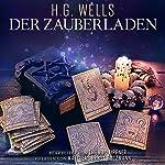 Der Zauberladen | Herbert George Wells,Thomas Tippner