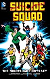 img - for Suicide Squad Vol. 2: The Nightshade Odyssey book / textbook / text book
