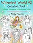 Whimsical World #2 Coloring Book: Fai...