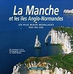 La Manche et les �les Anglo-Normandes...