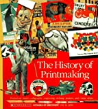 Scholastic Books The History of Printmaking (Voyages of Discovery)