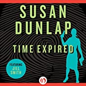 Time Expired: A Jill Smith Mystery, Book 8 | Susan Dunlap