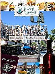 Culinary Travels - Charming Charleston, South Carolina