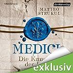 Medici: Die Kunst der Intrige (Die Medici 2) | Matteo Strukul