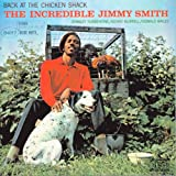 Back At The Chicken Shack: The Incredible Jimmy Smith