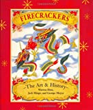 img - for Firecrackers: The Art and History book / textbook / text book