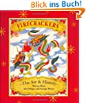 Firecrackers: The Art and History: Th...