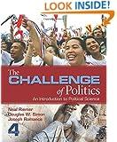 Challenge of Politics, 4th Edition