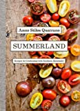 img - for Summerland: Recipes for Celebrating with Southern Hospitality book / textbook / text book