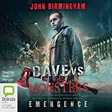 Emergence (       UNABRIDGED) by John Birmingham Narrated by Sean Mangan