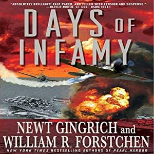 Days of Infamy | [Newt Gingrich, William R. Forstchen]