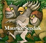 The Art of Maurice Sendak: 1980 to Pr...