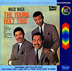 Young Holt Trio The Wack Wack