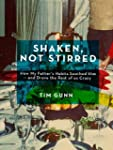 Shaken, Not Stirred (Kindle Single)