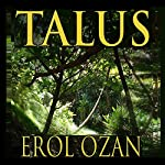 Talus: A Novel | Erol Ozan