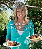 The Free Range Cook. Annabel Langbein
