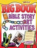 img - for Big Book of Bible Story Art Activities (Big Books) book / textbook / text book