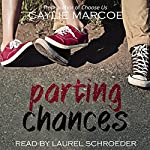 Parting Chances | Caylie Marcoe