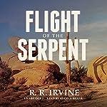 Flight of the Serpent: A Nicolette Scott Mystery, Book 2 | Robert R. Irvine