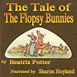 The Tale of the Flopsy Bunnies | Beatrix Potter
