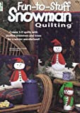 img - for Fun-to-Stuff Snowman Quilting book / textbook / text book
