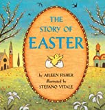 The Story Of Easter (Turtleback School & Library Binding Edition) (Trophy Picture Books (Pb)) (0613088271) by Fisher, Aileen Lucia