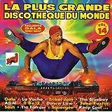 La Plus Grande Discotheque Du Monde Vol 14