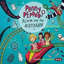 Alarm auf der Achterbahn (Penny Pepper 2) Hörbuch von Ulrike Rylance Gesprochen von: Carolin Kebekus