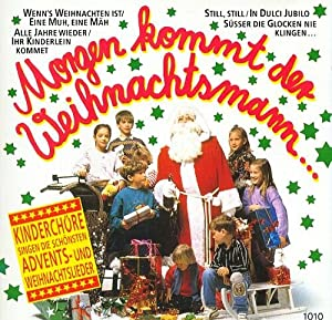 morgen kommt der weihnachtsmann kinderch re singen die. Black Bedroom Furniture Sets. Home Design Ideas
