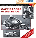 Cafe Racers of the 1970s (Mick Walker...