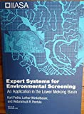 img - for Expert systems for environmental screening: An application in the Lower Mekong Basin (Research reports) book / textbook / text book