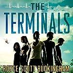 The Terminals: A Novel | Royce Scott Buckingham