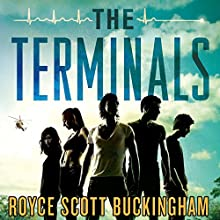 The Terminals: A Novel Audiobook by Royce Scott Buckingham Narrated by Raviv Ullman