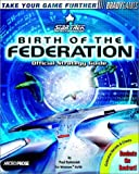 BradyGames Official Star Trek Birth of the Federation Strategy Guide (Official Strategy Guides)