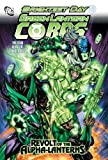 Green Lantern Corps: Revolt of the Alpha Lanterns (Green Lantern Corps (Quality Paper))