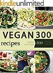 Vegan: Vegan Diet for Beginners: 300...